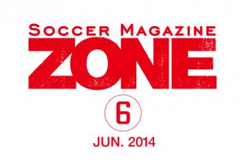 Soccer Magazine ZONE No,6 2014 Jun